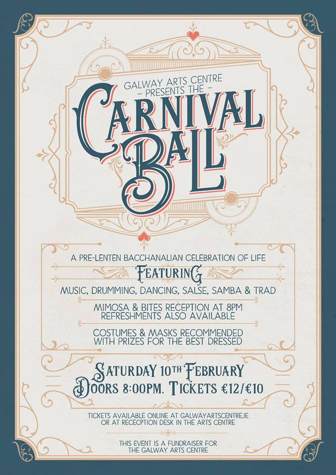Saturday – Galway Arts Centre Carnival Ball
